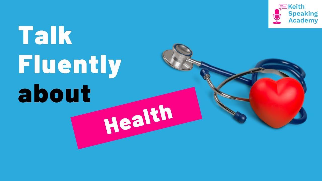 Download IELTS Speaking Practice - Topic of HEALTH