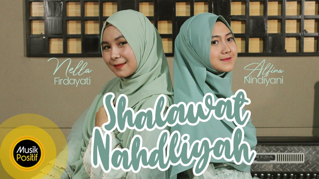 Download Alfina Nindiyani & Nella Firdayati - Shalawat Nahdliyah (Cover Music Video)