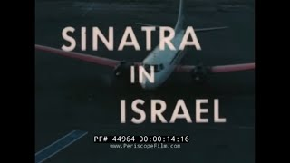 1962 VISIT OF FRANK SINATRA TO ISRAEL   WORLD TOUR FOR CHILDREN  44964