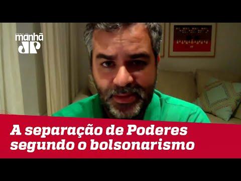 A separação de Poderes segundo o bolsonarismo | #CarlosAndreazza