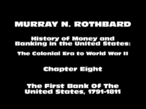 History of Money and Banking in the United States [Part I Chapter VIII] | Murray N. Rothbard