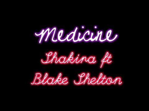 Shakira ft Blake Shelton - Medicine Lyrics