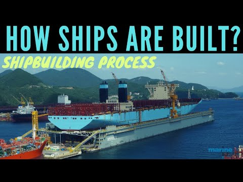 Shipbuilding Construction Process - How a Cargo Ship is Built?