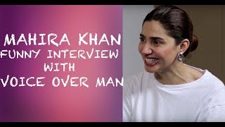 Mahira Khan Funny Interview with Voice Over Man - Episode 8