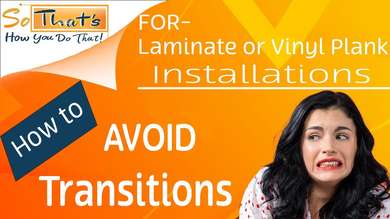 How To Avoid Transitions When Installing Laminate Or Vinyl Plank By Long Lever R A V4 Microswitch Elite Baseboards Youtube Premium