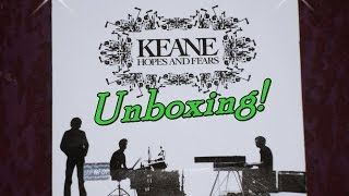 Unboxing! - Keane - Hopes And Fears