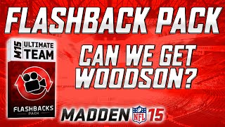 FLASHBACK PACK OPENING | Looking For Charles Woodson Or Ed Reed! | MUT 15