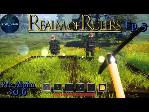 Realm of Rulers - Ep. 5 | (Pre-Alpha v0.6) Reworked Farming and Degradable Tools