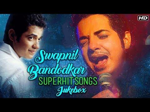 Best Of Swapnil Bandodkar   Video Jukebox   Superhit Marathi Songs   Chand Matala, Dur Dur & More