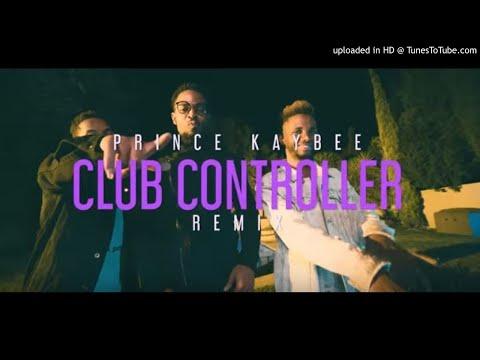 Prince Kaybee – (FULL )Club Controller (Remix) ft. Busiswa, NaakMusiQ, Bucie, Nokwazi, Mpumi,Ziyon,