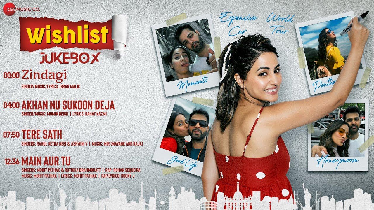 Wishlist Full Movie Audio Jukebox Hina Khan Jitendra Rai Youtube