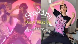 Don't Wait Up (Choreography) - Shakira
