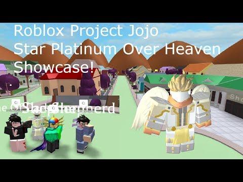 Roblox Project Jojo Star Platinum Over Heaven Showcase! - YouTube