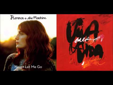 Coldplay x Florence + the Machine - Never Let Viva la Vida Go (Mashup)