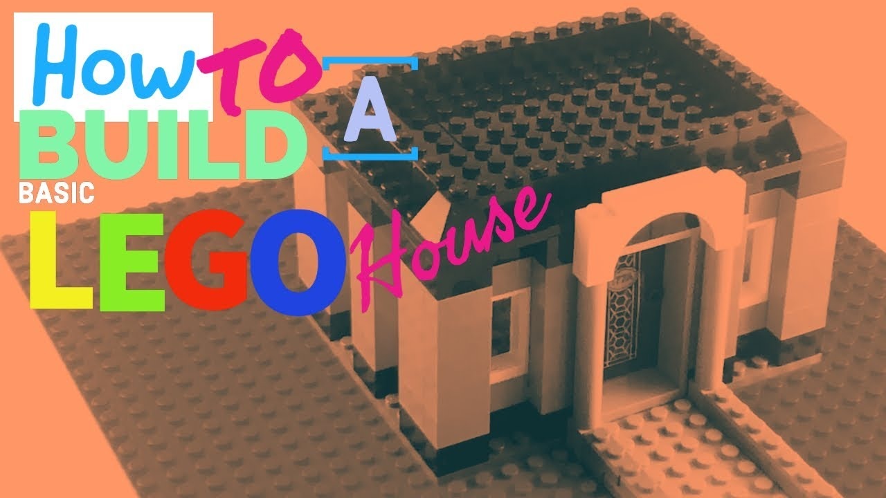 How to build a easy Lego House