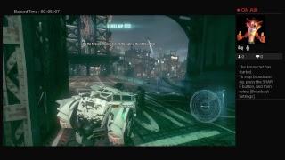 Batman Arkham Knight LiveStream part6