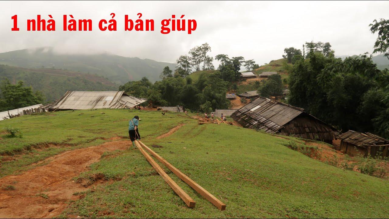 Nghỉ làm đường 1 ngày cả bản giúp nhau kéo cột nhà | Con đường huyền thoại Cống Dua ( T 33)