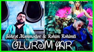 Şöhrət Məmmədov ft. Rəhim Rəhimli - Ölürəm Yar (Video)
