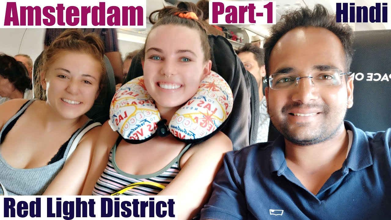 Amsterdam City Tour | Hindi | Part-1 | Red Light District | History | Travel