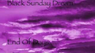 My Reality. Black Sunday Dream