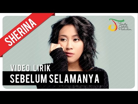 Sebelum Selamanya - Video Lirik | Sherina