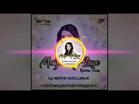 MAYA NAI LAGE_UT RMX_DJ SATYA EXCLUSIVE