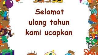 SELAMAT ULANG TAHUN (LIRIK) - Lagu Anak - Cipt. Adikarso - Musik Pompi S.