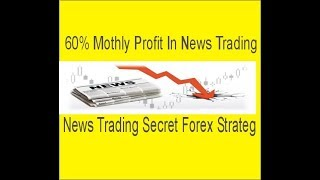 60%+ Monthly Profit In Forex My Secret News Trading Strategy Live News Trading Urdu Hindi Tani Forex