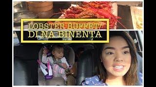 Di Tinuloy | Lobster Buffet |Vlog 122