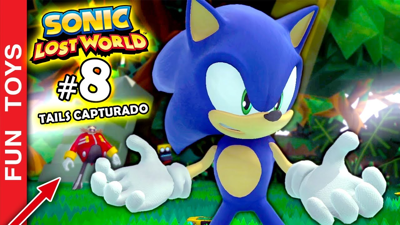 🔵 SONIC LOST WORLD #8 - TAILS FOI CAPTURADO, e a culpa foi do SONIC??? 😱😱😱