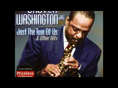 Grover Washington Jr Just The Two Of Us Super HQ Remastered Extended Version
