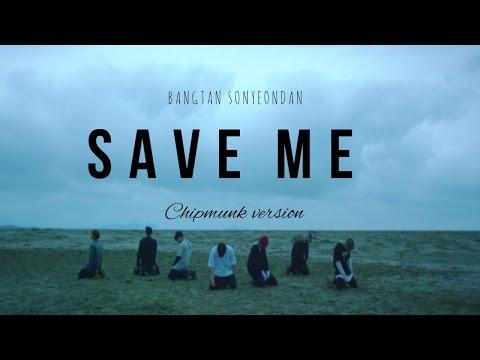 BTS Save Me | Chipmunk version