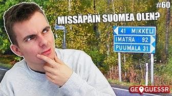 Missä mää oon? - Osa 60 | Takaisin Suomessa! (GeoGuessr)