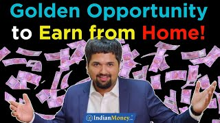 Golden Opportunity to Work from Home & Earn From Home! #StayHome and Learn Money #WithMe