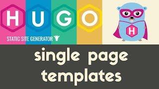 Single Page Templates | Hugo - Static Site Generator | Tutorial 13