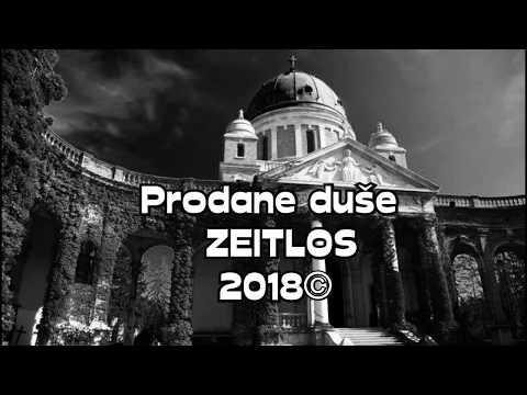 Prodane duše  ZEITLOS 2018©