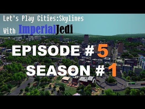 Let's Play Cities: Skylines - Episode 5 High Density Zoning