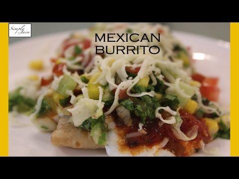 How To Make Mexican Cuisine Burritos