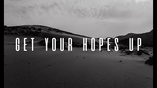 Get Your Hopes Up | Pastor Dawn Endrei | 7.19.20 | 11 AM
