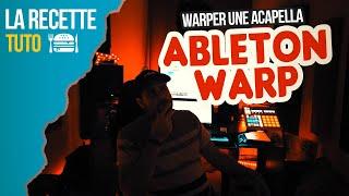 LE SECRET DU WARPING ABLETON ( Warper une Acapella )