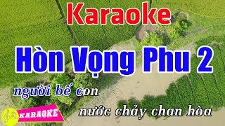 Hòn Vọng Phu 2 - Karaoke HD || Beat Chuẩn ➤ Bến Thành Audio Video