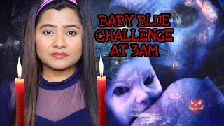 I Did *BABY BLUE* CHALLENGE at 3AM💀 |GONE WRONG😫 | RIA