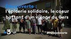 L'épicerie solidaire, le cœur battant d'un village du Gers - Météo à la carte