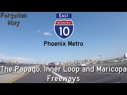 I-10 East - The Papago, Inner Loop, and Maricopa Freeways - Phoenix to Chandler - Exits 135 to 164