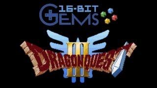 16-Bit Gems - #33: Dragon Quest III