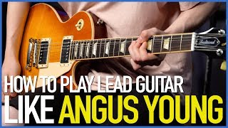 How To Play Lead Guitar Like Angus Young - Guitar Lesson