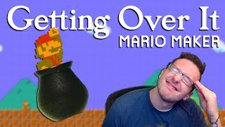 Someone Made Me A GETTING OVER IT Level In Mario Maker...