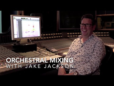 Film Scoring: Orchestral Mixing Course With Jake Jackson