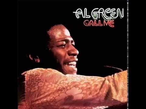 Al Green - Call Me (Full Album)