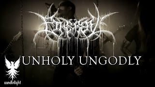 "Ethereal - ""Unholy Ungodly"" [Official Video]"